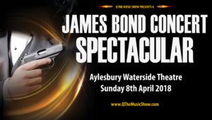 The James Bond Concert Spectacular @ Aylesbury Waterside Theatre | England | United Kingdom