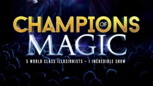 Champions of Magic @ Aylesbury Waterside Theatre | England | United Kingdom