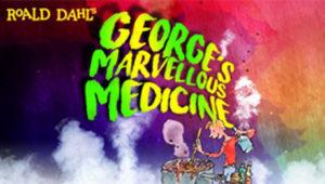 George's Marvellous Medicine @ Aylesbury Waterside Theatre | England | United Kingdom