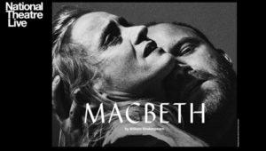 NT Macbeth, Encore Screening - Second Space @ Aylesbury Waterside Theatre | England | United Kingdom