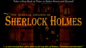 The Singular Exploits of Sherlock Holmes, Second Space @ Aylesbury Waterside Theatre | England | United Kingdom