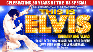 This Is Elvis @ Aylesbury Waterside Theatre | England | United Kingdom