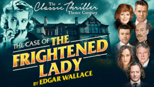 The Case of the Frightened Lady @ Aylesbury Waterside Theatre | England | United Kingdom