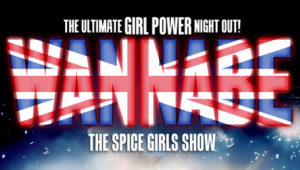 Wannabe - The Spice Girls Show @ Aylesbury Waterside Theatre | England | United Kingdom