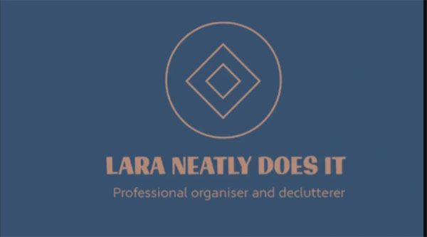 Lara Neatly Does It: Professional organiser and declutterer